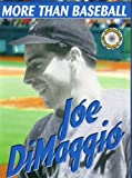 Joe Dimaggio (more than baseball)