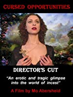 Cursed Opportunities (Director's Cut)