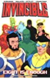 Invincible Volume 2: Eight Is Enough: Eight Is Enough v. 2
