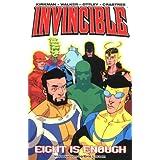 Invincible (Book 2): Eight is Enough ~ Robert Kirkman