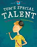 51ifPMXOEnL. SL160 Toms Special Talent Dyslexia (Moonbeam childrens book award winner 2009) Special Stories Series 2