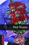 img - for Oxford Bookworms Library: Red Roses Audio Pack: Starter: 250-Word Vocabulary (Oxford Bookworms Library: Starter) book / textbook / text book