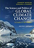 img - for The Science and Politics of Global Climate Change: A Guide to the Debate book / textbook / text book