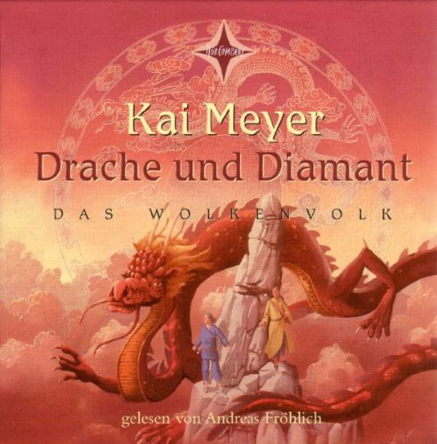 Drache und Diamant: Sprecher: Andreas Fr&#246;hlich, 6 CDs, Cap-Box, Gesamtlaufzeit  8 Std. 3 Min.. Teil 3 der Wolkenvolk-Trilogie, Buch