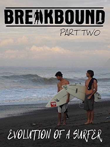 Breakbound Part 2: Evolution of a Surfer