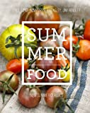 img - for Summer Food: A fresh gathering or summer's most delicious recipes book / textbook / text book