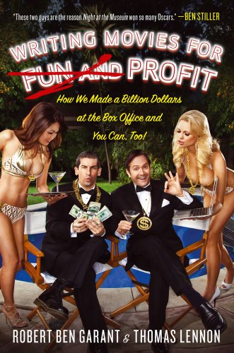 Writing Movies for Fun and Profit: How We Made a Billion...