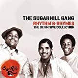 Rhythm and Rhymes - The Definitve Collection The Sugarhill Gang