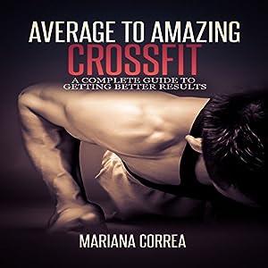 Average to Amazing Crossfit Audiobook