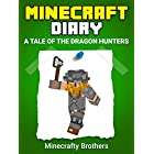 Minecraft: Diary of a Minecraft Vicking, A tale of the Dragon Hunters (Unofficial Minecraft Book, Minecraft Diary 2)