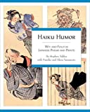 img - for Haiku Humor: Wit and Folly in Japanese Poems and Prints by Addiss, Stephen, Yamamoto, Fumiko Y., Yamamoto, Akira Y. (2007) Paperback book / textbook / text book