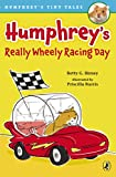 Humphreys Really Wheely Racing Day (Humphreys Tiny Tales)