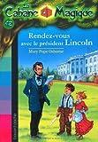 """Afficher """"La Cabane magique n° 42 Rendez-vous avec le président Lincoln"""""""