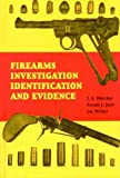 img - for Firearms Investigation Identification and Evidence book / textbook / text book