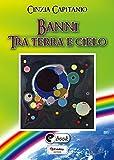 Banni tra terra e cielo (Collana ebook Vol  43) (Italian Edition)