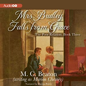 Mrs. Budley Falls from Grace: The Poor Relation, Book 3 | [M. C. Beaton]