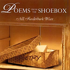 Poems From the Shoebox | [Nell Wiser]