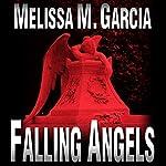 Falling Angels: Luc Actar, Book 1 | Melissa M. Garcia