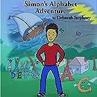 Simon's Alphabet Adventure Hörbuch von Deborah Stephney Gesprochen von: Deborah Stephney