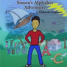 Simon's Alphabet Adventure Audiobook by Deborah Stephney Narrated by Deborah Stephney