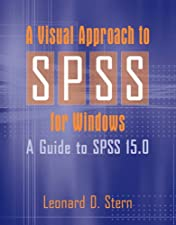 A Visual Approach to SPSS for Windows A Guide to SPSS by Leonard D Stern