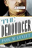 img - for The Denouncer: A Novel book / textbook / text book