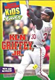 img - for Ken Griffey Jr book / textbook / text book