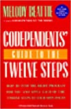 Codependents&#039; Guide to the Twelve Steps