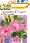 Painting Flowers in Watercolour (30 M...
