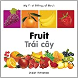 My First Bilingual Book-Fruit (English-Vietnamese)