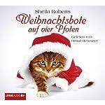 Weihnachtsbote auf vier Pfoten | Sheila Roberts