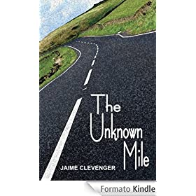 The Unknown Mile (English Edition)