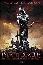 Death Dealer, Tome 2 : Les seigneurs de la ruine
