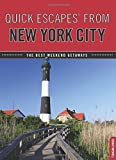 img - for Quick Escapes?? From New York City: The Best Weekend Getaways by Susan Farewell (2010-05-18) book / textbook / text book