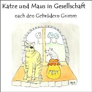 Katze und Maus in Gesellschaft Hörbuch
