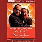 Morecambe and Wise: Volume 3, You Can't See the Join |  BBC Audiobooks