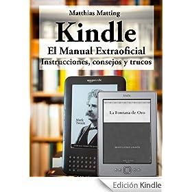 Kindle - el manual extraoficial. Instrucciones, consejos y trucos