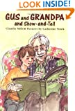 Gus and Grandpa and Show-and-Tell
