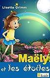 Ma�ly et les �toiles [conte illustr� pour enfants] (L@ liseuse Junior)