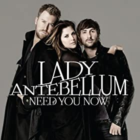 Need You Now [+digital booklet]
