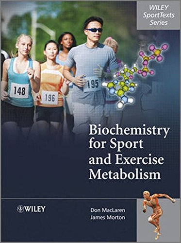 Biochemistry for Sport and Exercise Metabolism (Wiley Sporttexts)