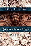 By Billy Collins Questions About Angels: Poems (Pitt Poetry Series) (Unabridged)