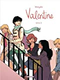 Valentine, Tome 2 :