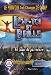 LE POUVOIR DOIT CHANGER DE CAMP: Leve...