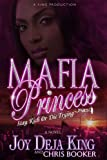 img - for Mafia Princess Part 4 (Stay Rich Or Die Trying) by Joy Deja King, Chris Booker (September 25, 2013) Paperback book / textbook / text book