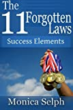 img - for The 11 Forgotten Laws: Success Elements book / textbook / text book