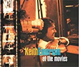 At The Movies - Clamshell Boxset Edition by Keith Emerson