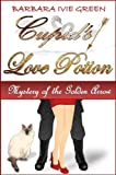 img - for Cupid's Love Potion - Mystery of the Golden Arrow: Humorous Mystery (Book 2 Paranormally Yours) book / textbook / text book