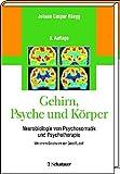 Image de Gehirn, Psyche und Körper. Neurobiologie von Psychosomatik und Psychotherapie