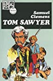 Tom Sawyer (Lake Illustrated Classics, Collection 1)
